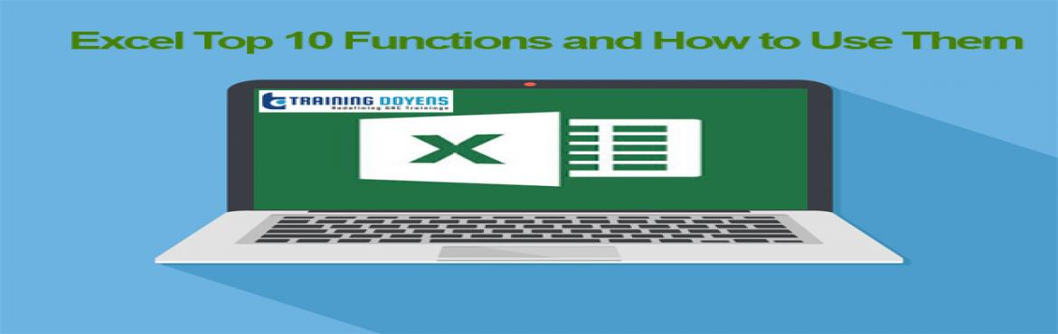 Book Online Tickets for Excel Top 10 Functions and How to Use Th, Aurora. OVERVIEW In the business world, or within your organization, you probably encounter large amounts of data. Whether the data is about your sales, customers, donations, orders, employees, vendors, expenses, or whatever, Excel has many built-in function