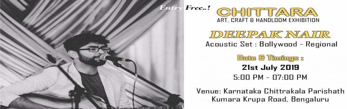 Book Online Tickets for Deepak Nair Live Performance, Bengaluru. Enjoy your weekend with full day Shopping with evening Live singing Performance by Deepak Nair @ \