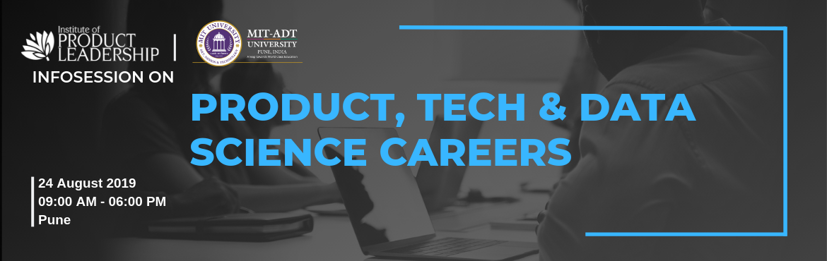 Book Online Tickets for Info-session on Product, Tech and Data S, Pune. 24 August 2019 | 09:00 AM - 06:00 PM | Pune Career Growth often rewards to the one who continuously upskills and stays current with the industry. What got you here may not get you there! Are you wondering just what it takes to stand out in this crowd