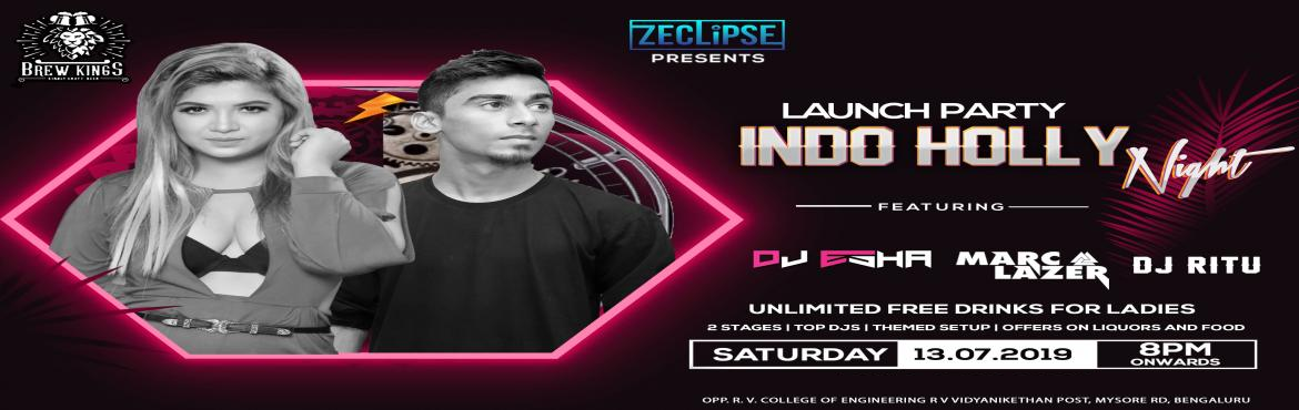 Book Online Tickets for Indo Holly Night At Brew Kings, Bengaluru.  This13th, Saturday, Indo Holly Night (holly Bolly Night) at Brew Kings Opp RV College. Featuring: DJ Esha- DJ Ritu And Our Homie Marc Lazer, churning the console with best of his Bollywood tumkas. Get ready with your gang and make the weekend