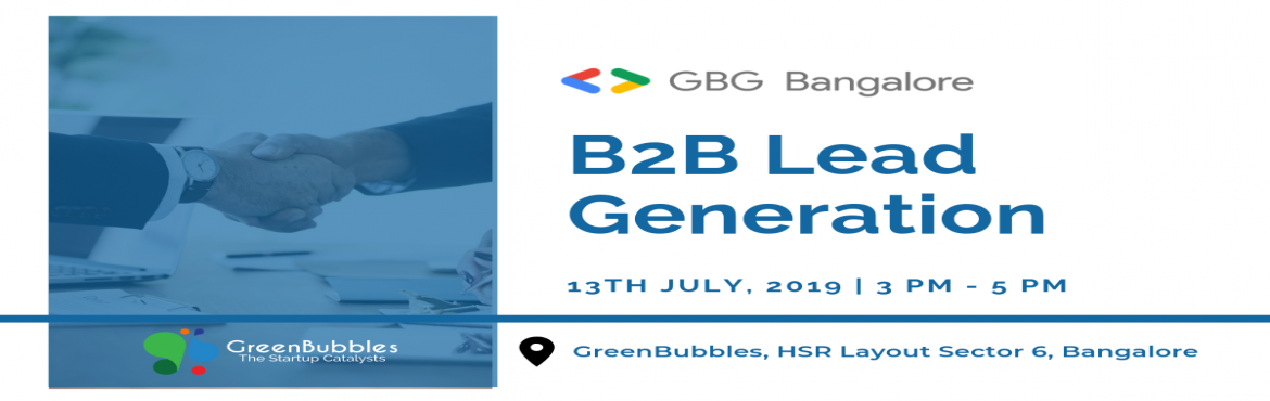 Book Online Tickets for B2B Lead Generation Workshop, Bengaluru. Google Business Group is happy to announce the workshop on Outbound B2B Lead Generation for technology businesses. After building an awesome product, usually, founders jump to finding out digital marketing and content creation strategies. I
