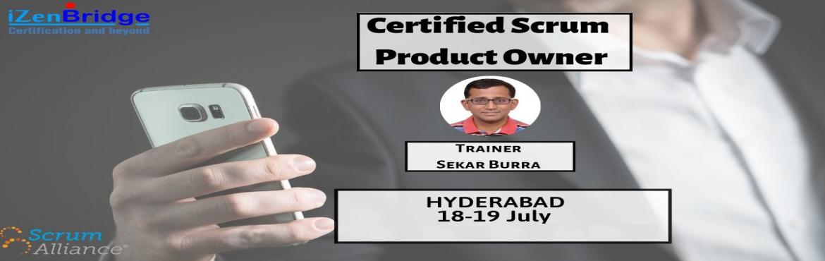 Book Online Tickets for Certified Scrum Product Owner (CSPO) Tra, Hyderabad.              Certified Scrum Product Owner (CSPO) Training in Hyderabad (18 – 19 July)   CSPO Certification Workshop in Hyderabad is devised to equip you for the most critical scrum role. The role of