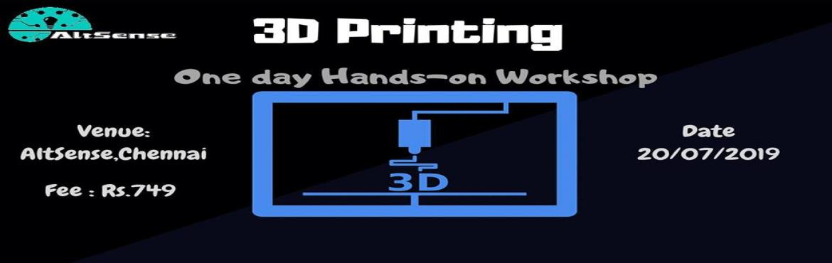 Book Online Tickets for 3D Printing - one day hands-on workshop, Chennai. 3D Printing - one day hands-on workshopAgenda3D PrintingIntroductionApplications of 3D Printing in different fields3D online platformsDesigning in Google Sketchup3D SlicingDesign your modelMake 3D printed objects Date - 20/07/2019Venue - AltSen