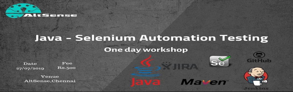 Book Online Tickets for Java- Seleniuim Automation Testing Works, Chennai.  Java - Selenium Automation TestingExplore your carrier, learn and perform real-time experience with Java - Selenium Automation TestingHere is the Agenda for the workshop* Introduction to Core Java, Selenium and BDD frameworks * Scope and exampl