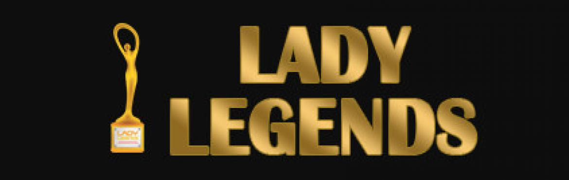 Book Online Tickets for Lady Legends Awards, Hyderabad. Lady Legends Accolades have grown in influence and impact, leading the way in recognising and celebrating the many achievements of exceptional women. Recipients of these awards are women from various sectors, from public service to business own