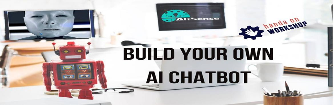 Book Online Tickets for Build Your Own Artificial Intelligence C, Chennai. Build Your Own Artificial Intelligence ChatBotAgenda & goals:How to chatbot works Creating a simple chat bot Configuring chatbot for different languages Feed human data and train a bot Integration of NLP and talk with the bot Make chat bot