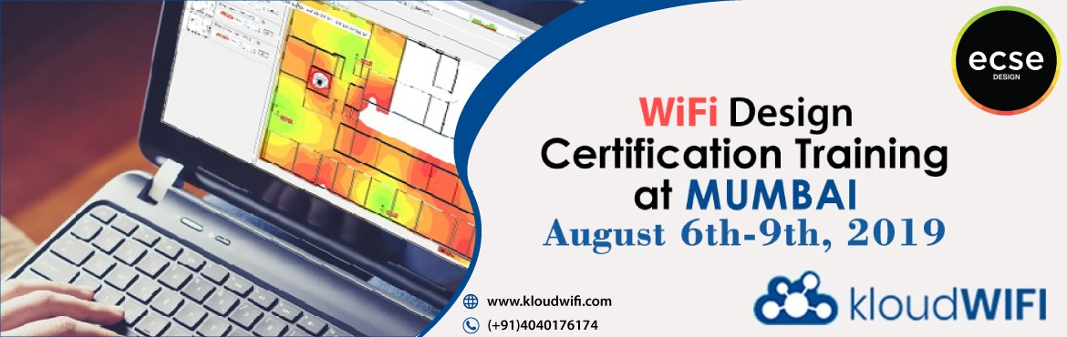 Book Online Tickets for Ekahau Wifi Design Certification Trainin, Mumbai. Hi , Hope the ECSE Design Training might be of interest to you.This 4-day course atMumbaiconsists of classroom lectures and labs taught by Wi-Fi experts. Some key points about the course are:  Designed for Wi-Fi systems engineers, I