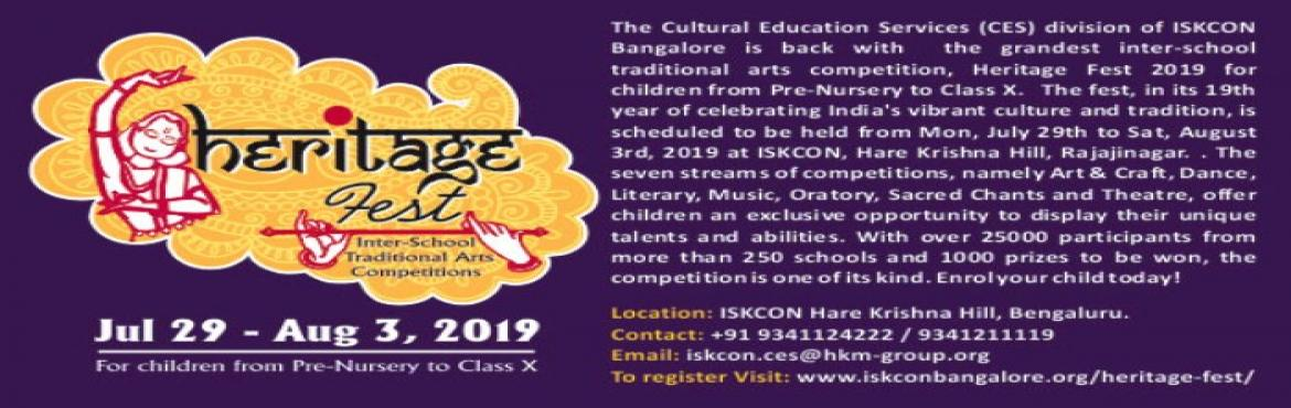 Book Online Tickets for ISKCON HERITAGE FEST 2019, Bengaluru. The Cultural Education Services (CES) division of ISKCON Bangalore is back with the grandest inter-school traditional arts competition, Heritage Fest 2019 for children from Pre-Nursery to Class X. The fest, in its 19th year of celebrating
