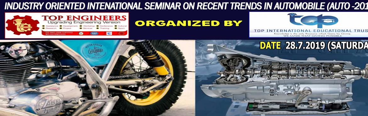 Book Online Tickets for INDUSTRY ORIENTED INTERNATIONAL SEMINAR , Chennai.     AGENDA    RECENT TRENDS IN AUTOMOBILES  CHIEF GUEST DR. KARTHIKEYAN SUBRAMANIAN SR.MANAGER, PD AFTER-TREAMENT   ASHOK LEYLAND  M.PASHUPATI DEPUTY MANAGER  HYUNDAI MOTORS INDIA   MR.PRASUN BANERJEE E
