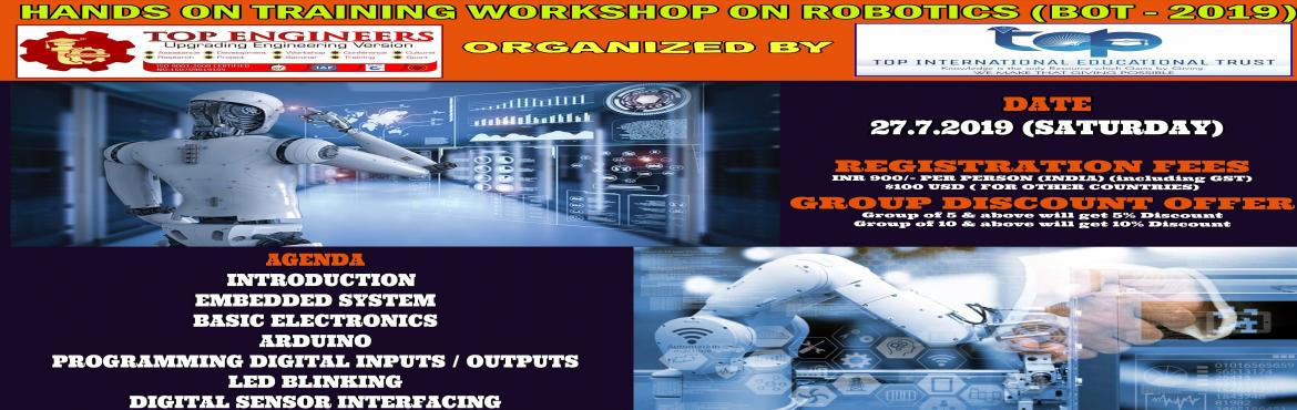 Book Online Tickets for HANDS ON TRAINING WORKSHOP ON ROBOTICS (, Chennai.     AGENDA   INTRODUCTION EMBEDDED SYSTEM BASIC ELECTRONICS ARDUINO PROGRAMMING DIGITAL INPUTS / OUTPUTS LED BLINKING DIGITAL SENSOR INTERFACING PROGRAMMING SERIAL COMMUNICATION PROGRAMMING OF IR SENSORS MOTOR DRIVER INTERFACING ASSEMBLING OF LINE FO