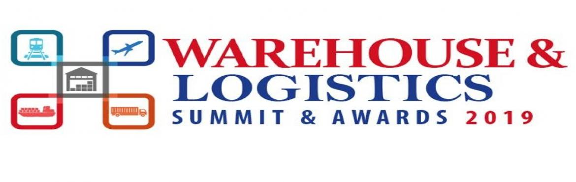 "Book Online Tickets for Warehouse and Logistics Summit and Award, Mumbai.  ""Warehouse & Logistics Summit & Awards 2019"" is created with one goal ""Propelling Indian Interconnectivity"". It is designed to provide a platform for industry leaders to pave the future to unleash the true potent"