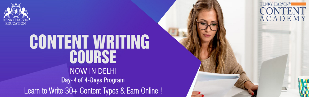 Book Online Tickets for Content Writing  Course by Henry Harvin , New Delhi. Henry Harvin Education introduces 8 hours Classroom Based Training and Certification course on content writing creating professional content writers, marketers, strategists. Gain Proficiency in creating 30+ content types and become a Certified Digita
