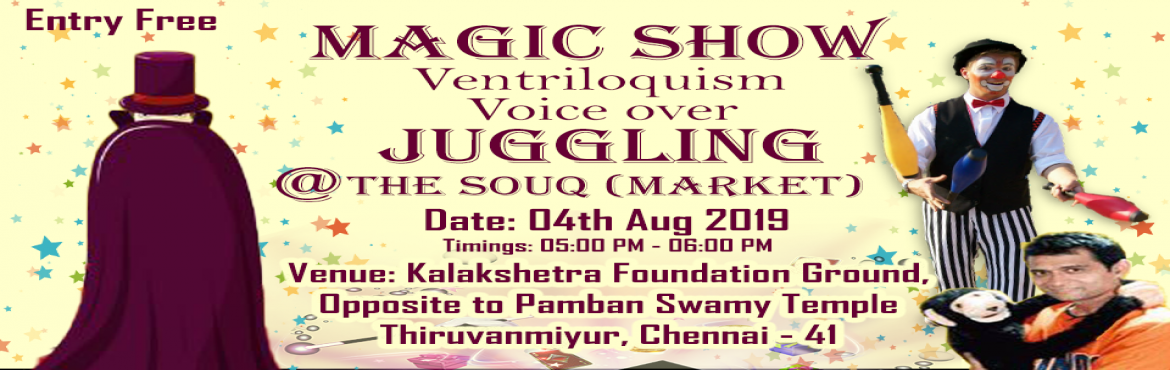 Book Online Tickets for Magic Show, Talking Doll and Much more, Chennai.  Shopping with entertainment along with kids at THE SOUQ (Market).Parents, come along with your kids and shop for exclusive collection of unique products with over 100+ stalls to select with to best match your fit along with entertainment.Magic