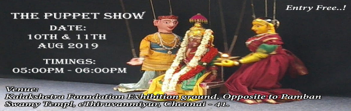 Book Online Tickets for The Puppet Show, Chennai. Puppetry is a form of theater or performance that involves the manipulation of puppets – inanimate objects, often resembling some type of human or animal figure, that are animated or manipulated by a human called a puppeteer. Such a perfo
