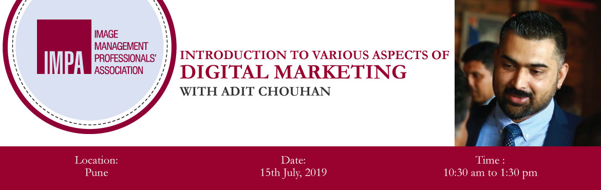 Book Online Tickets for Introduction to various aspects of Digit, Pune. About the expert - Adit Chouhan Adit Chouhan is a serial entrepreneur, passionate digital marketer, hands-on marketing coach and a professional anchor. He runs a digital marketing and digital transformation solutions agency in Pune, called CLICKS Tec