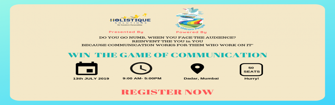 Book Online Tickets for Win the Game of Communication, Mumbai.  Have you ever felt like you could have said so much but instead you chose to remain silent and doubted yourself over and over.Be it a student council gathering or an interview or that strategic meeting at work or a pitch to impress your custome