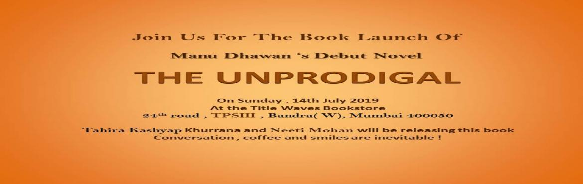 Book Online Tickets for Debutant Author Manu Dhawan set to launc, Mumbai.  Author Manu Dhawan launches his first book \