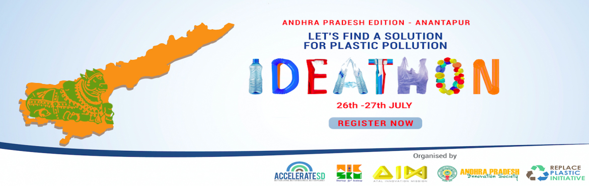Book Online Tickets for Replace Plastic Ideathon - Andhra Prades, anantapur.   ccelereteSD's Replace Plastic initiative Ideathon brings together Students, Youth, Professionals, Companies & various Stakeholders to Brainstorm ideas and solutions for 'How to tackle and beat Plastic Pollution' and to develop