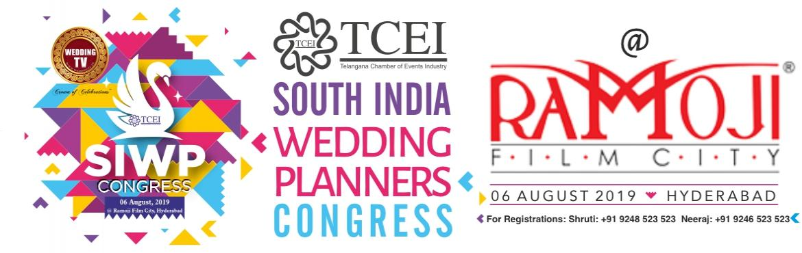 Book Online Tickets for SOUTH INDIA WEDDING PLANNERS CONGRESS, Hyderabad.   SOUTH INDIA WEDDING PLANNERS CONGRESS    Our flagship event, TCEI Event Excellence Awards, in the last 5 years, has become an iconic event of the Experiential industry in the country today. The success and acceptance of this one event by
