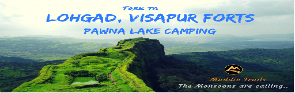 Book Online Tickets for Lohgad Hike, Visapur Fort Trek, Pawna La, Pune. Muddie Trails presents a mouth watering experience on the beautiful forts of Lonavala. Hike up Lohgad fort (Easy trek) and see one of the most beautiful valleys of Western ghats filled with mist and clouds. Lohgad also has thick ridge walk that will