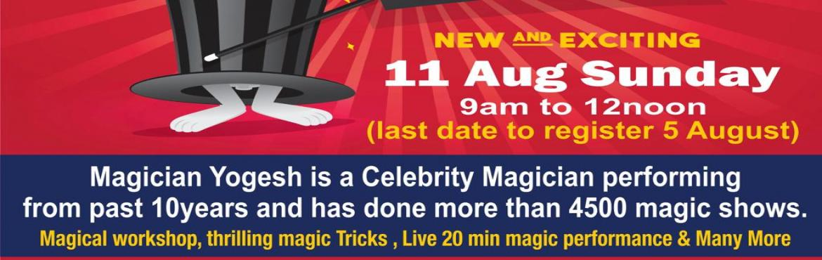 Book Online Tickets for Mumbai Best Magic Workshop , Navi Mumba.  Learn magic and how to perform magic tricks from one of the best magician. Whether you're a budding magician or if you want to learn magic, you can learn a variety of magic tricks with this workshops. Yogesh is a Magician performing from