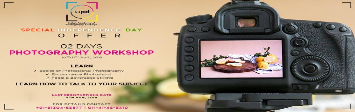 Book Online Tickets for Photography workshop of IAPD @DELHI ITO, New Delhi. \