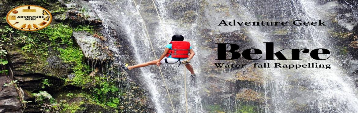 Book Online Tickets for Waterfall Rappelling at Bekre (Bhivpuri), Diksal. Waterfall Rappelling at Bhivpuri (Bekre) Short Info: Location: Diksal Waterfall near Bhivpuri. Batches: 14th July 2019 ( Batch – 1 ) 21st July 19 (Batch - 2) Height: Appx 115 ft. Grade: Thrilling. Cost for Only Rappelling is 1000/- Cost: 1350/-