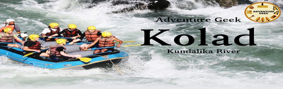 Book Online Tickets for River Rafting in Kolad, Mumbai. It\'s a perfect way to start your vacations from a little adventure with an amazing river rafting event in the Kundalika River! Let\'s add some joy & memories of Adventure in your pocket. Join Adventure Geek on an amazing journey to \
