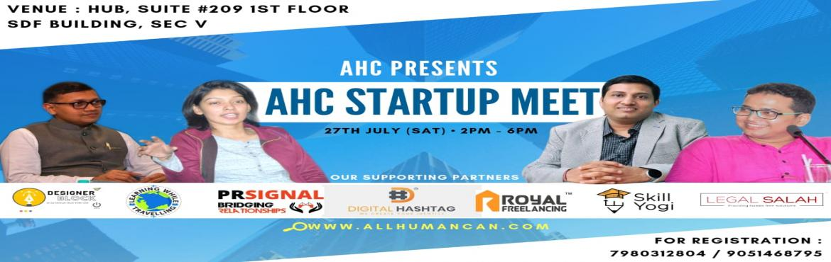 Book Online Tickets for AHC STARTUP MEET 2019, Kolkata.  AHC Group Presents :  AHC Startup Meet   Are you a Startup Founder? Or perhaps want to become an Entrepreneur?   AHC Group invites you for the AHC Startup Meet which will Answer all your Burning Startup questions.       The AHC Startup Meet Hig