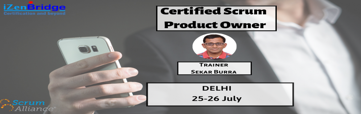 Book Online Tickets for Certified Scrum Product Owner (CSPO) Tra, New Delhi. Certified Scrum Product Owner®has a crucial role in scrum teams.CSPO Certification validates your knowledge and understanding of the Scrum framework and the role of a product owner within a scrum team. Aproduct owner is responsi