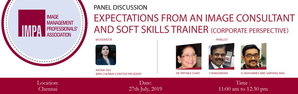 Book Online Tickets for Panel Discussion     Expectations from a, Chennai. IMPA Chennai Chapter Panel Discussion on Expectations from an Image Consultant and Soft Skills Trainer (corporate perspective)    Dr. Prithika CharyMBBS, MD, DM (Neuro), Ph.D (Neuro), MCh (Neurosurgery) is a qualified Neurologist and Neurosurgeon, &a