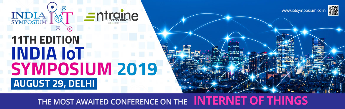 Book Online Tickets for India IoT Symposum (11th Edition), Delhi. India\'s Largest IoT Symposium aims to create a lively environment of interaction among the international and national researchers and the Internet of things (IoT) solution seekers. It is a platform to discover the opportunities that the IoT has to p