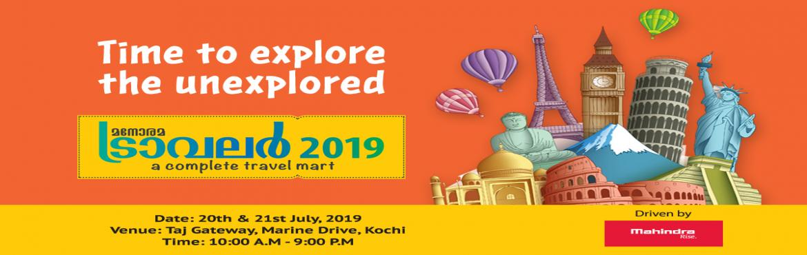 Book Online Tickets for Manorama Traveller 2019 - A Complete Tra, Kochi.  Here is a chance for those who are yet to explore the world. Get ready for the trip you longed to have. Grab the best deals from Tour Operators, Resorts, Amusement Parks & many more! See you @ Taj Gateway, Marine Drive, Kochi.  https:/