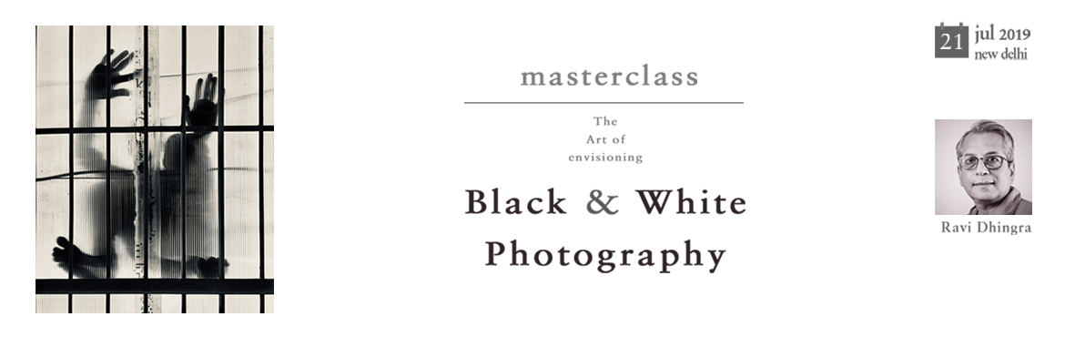 Book Online Tickets for Masterclass Black And White Photography, New Delhi.   THE ART OF ENVISIONING BLACK & WHITE PHOTOGRAPHY   ABOUT THE WORKSHOP In the absence of colour, brightness and contrast become the only means of communicating an image, but far from becoming a limitation, a monochromatic image can cre