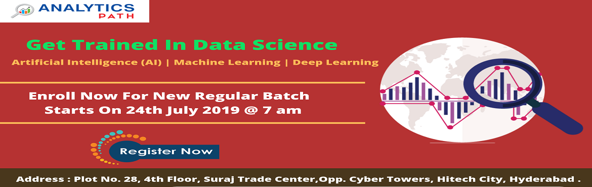 Book Online Tickets for Join Data Science New Regular Batch To B, Hyderabad. Join Data Science New Regular Batch To Become Data Scientist In Just 6 Months By Analytics Path Commencing From 24th July, 7 AM, Hyd  About The Data Science Training Program: Data Science is everywhere and it is the explosive growth in a