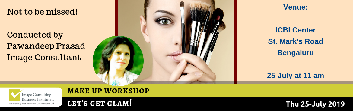 Book Online Tickets for Lets Get Glam - ICBI Workshop on Make Up, Bengaluru. Let\'s get GLAM! Here\'s an unique opportunity to get glam, defined, conditioned and more beautiful. Get to know various insights into Makeup and leave with the following takeaways:  Know different skin types Skin care routine Choose the right