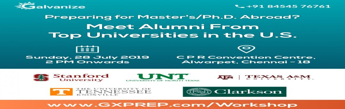 Book Online Tickets for Meet Alumni of the Top Universities in t, Chennai. Preparing for Masters or Ph.D. Abroad?  Meet Alumni from Top Universities in the U.S. (Oh, and it's free to attend!) #StudyAbroadEvent  Date: Sunday, 28th July 2019 Time: 2 PM Venue: CPR Convention Center, No. 1, Eldams Road, Alwarp