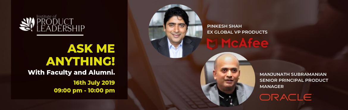 Book Online Tickets for Ask Me Anything with Faculty and Alumni, Bengaluru. 16th July 2019 | 09:00 pm - 10:00 pm   Confused if Product Data and Technology Management is the right career path? Here is an opportunity to clear your doubts!   'Ask Me Anything'  How much do Managers get paid? How do I transi
