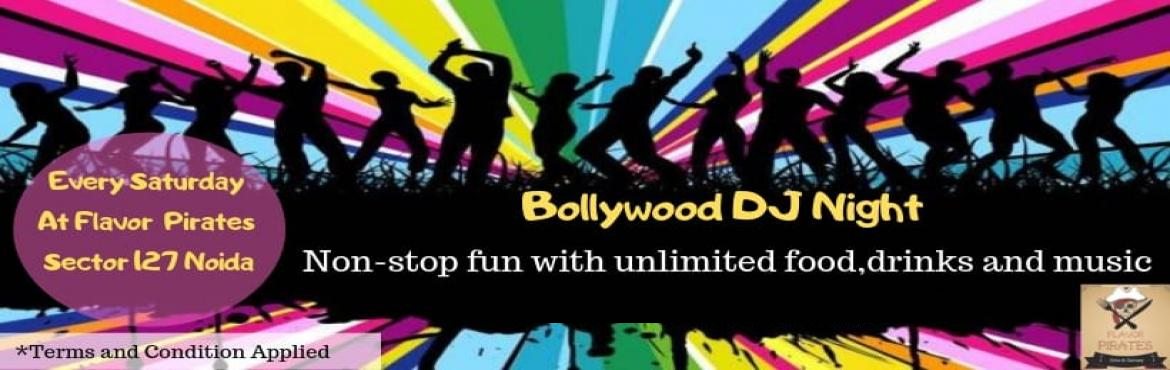 Book Online Tickets for Bollywood DJ Night with unlimited food,d, Noida. Come and Enjoy the most happening place in town with Live DJ and unlimited food, drinks. Flavor Pirates is one of the most beautiful place in the surrounding with pool view, water bodies, open terrace and high quality food served. Bollywood DJ party