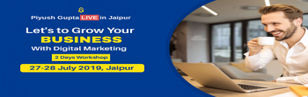Book Online Tickets for Digital Business Transformation By Piyus, Jaipur. Digital Business Transformation - 2 Days LIVE Event by Piyush Gupta  This is a 2 days exclusive growth hack workshop for Trainers/Speaker/Coach/Consultant/Entrepreneurs or Business Owners who want to start or grow their business by 10X th