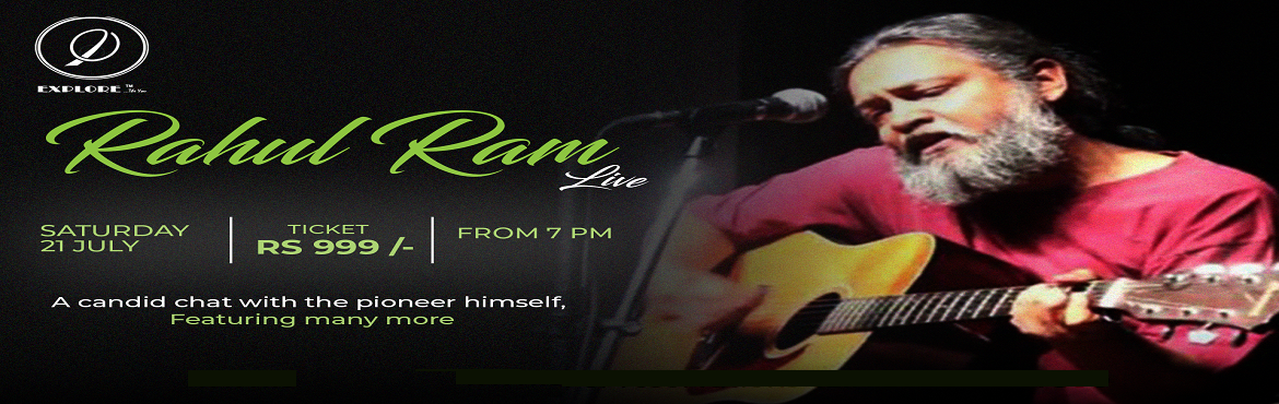 Book Online Tickets for RAHUL RAM LIVE MUSIC @ ETY, HYD on 20th , Hyderabad. Hi Music Admirers, Warm greetings from Explore the You!  Hyderabad(is) is taking pride in welcoming the \