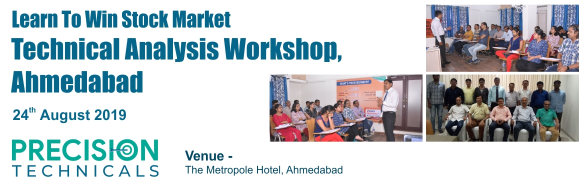 Book Online Tickets for Technical Analysis Workshop Now in Ahemd, Ahmedabad. Technical Analysis Workshop From The Expert Now In Ahemdabad!On, 24th Aug 2019