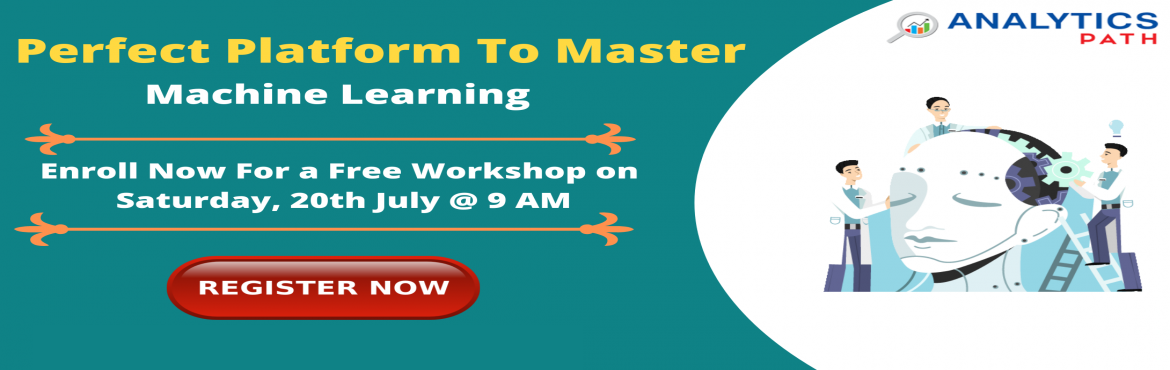Book Online Tickets for Be A Part Of The Interactive Free Machin, Hyderabad. Be A Part Of The Interactive Free Machine Learning Workshop By IIM & IIT Experts At Analytics Path On Saturday,20th July 2019 @ 9 am About The Workshop: Interested in securing a career in Machine Learning? But are you confused on how to begin wit