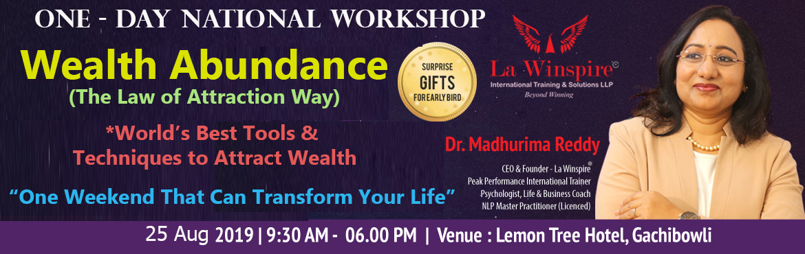 Book Online Tickets for One - Day National Workshop, Hyderabad.  La Winspire International Training & Solutions LLP * 100% Tested & Proven tools and techniques will be given.  Speakers:    Dr. P. Madhurima Reddy  CEO& FOUNDER - LaWinspire PeakPerformance Inter