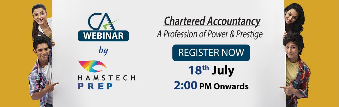 Book Online Tickets for Attend Hamstech PREP CA Webinar, Hyderabad. Join Hamstech PREP's CA webinar and learn why Chartered Accountancy is considered to be a profession of power and prestige. Through this interactive session, the experts will explain how you can be the mind behind the success of any business wi