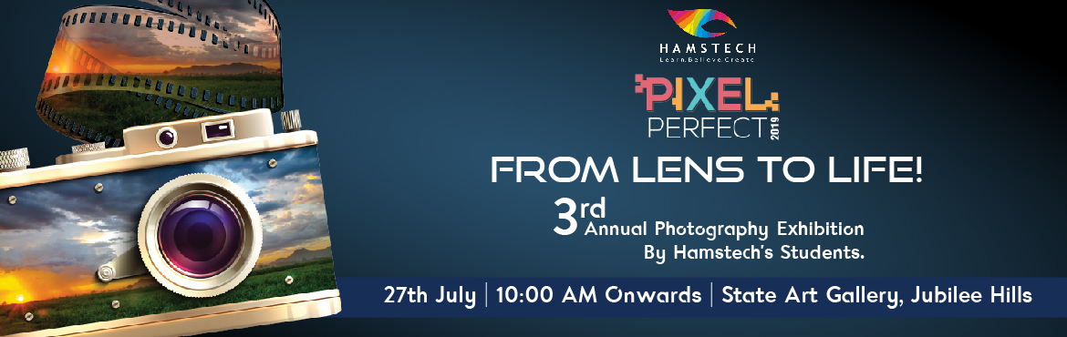 Book Online Tickets for Be A Part of Pixel Perfect 2019: From Le, Hyderabad. At Hamstech's 3rd Annual Photography exhibition, unique perspectives, exclusive subjects and artistic shots will unveil. This display will showcase faces, landscapes, moments, memories, emotions and still life, captured by our Photography stude
