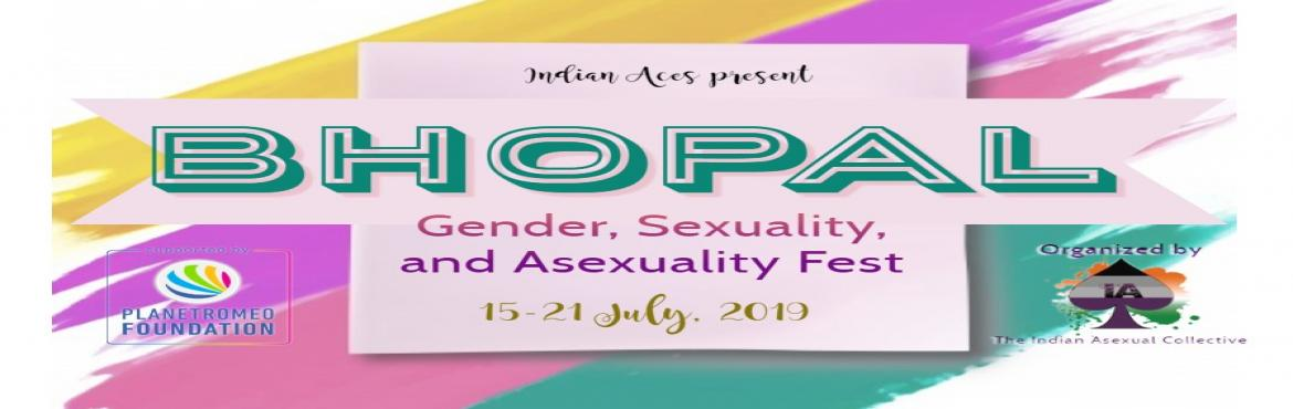 Book Online Tickets for Bhopal Gender Sexuality Asexuality Fest, Bhopal.  After holding events and presentations across the world, in New Zealand, Sri Lanka, Sweden, London, Prague, Delhi, Mumbai, Bangalore, and Pune, Indian Aces are now coming to Bhopal for the first time to conduct their unique events around gender