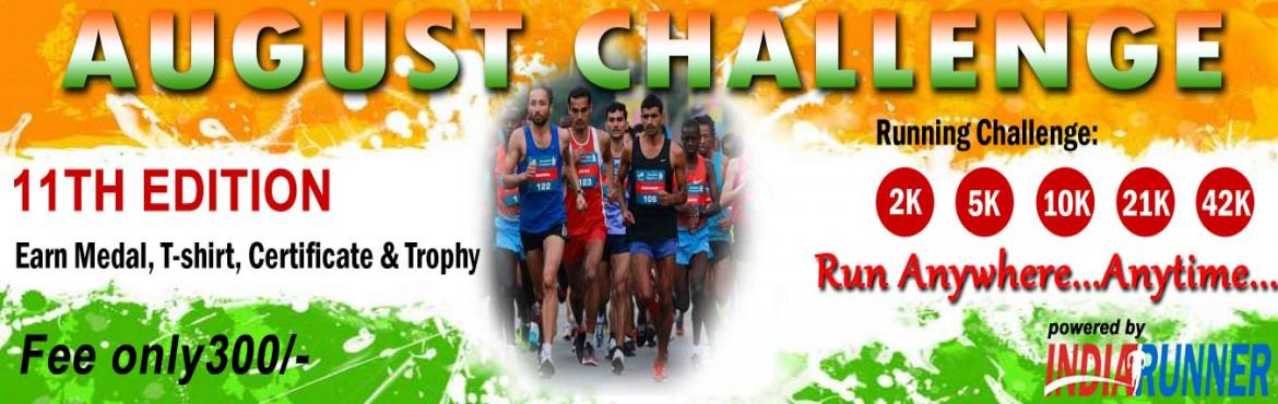 Book Online Tickets for August Running Challenge , Pune. August Running Challenge            A Run for the mother land and for the soldiers.    PAY only 300 to Get Medal/Certificate/Trophy and FREE T-shirt(Quarter Challenge participants)August Running Challenge 2019:  &n