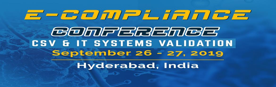 Book Online Tickets for e-COMPLIANCE CONFERENCE 2019 - CSV and I, Hyderabad. CSV & IT Systems Validation Conference has been designed to give hands on experience for executing computer systems validation of a system, and to discuss related activities such as Validation Master Plan, Infrastructure Qualification, cloud vali