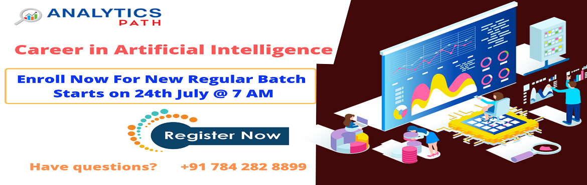 Book Online Tickets for Register For New Regular Batch On AI Tra, Hyderabad. Register For New Regular Batch On AI Training-Learn From Analytics Leaders From IIT & IIM By Analytics Path Commencing From 24th July, 7 AM, Hyd.    About The Workshop: The domain of Artificial Intelligence has gathered a lot of attenti